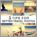 5 Tips for Better Travel Photos - this blog has so many beauty & photography tips for fabulous travels